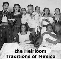 Heirloom Traditions of Mexico